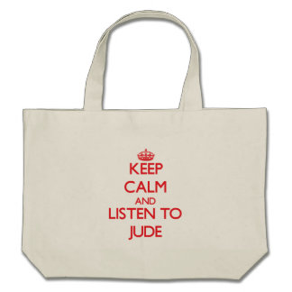 Keep Calm and Listen to Jude Canvas Bag