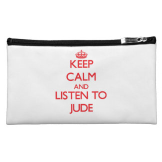 Keep Calm and Listen to Jude Cosmetic Bags