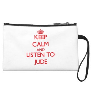 Keep Calm and Listen to Jude Wristlet Purses