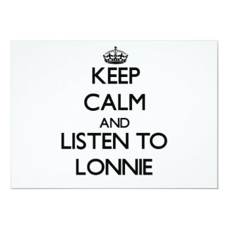 "Keep Calm and Listen to Lonnie 5"" X 7"" Invitation Card"