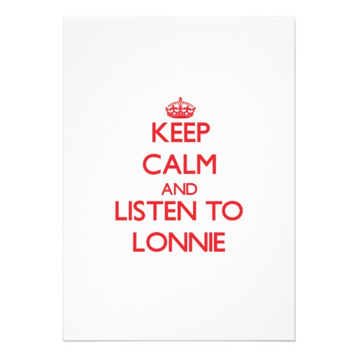 Keep Calm and Listen to Lonnie Personalized Announcement
