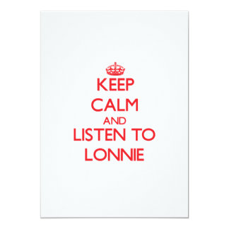 Keep Calm and Listen to Lonnie Invitation