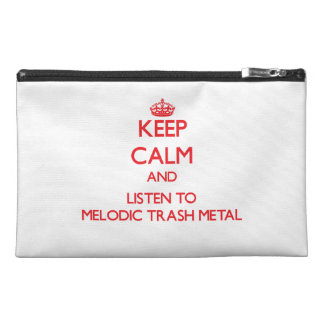 Keep calm and listen to MELODIC TRASH METAL Travel Accessory Bag