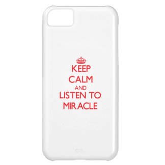 Keep Calm and listen to Miracle iPhone 5C Cover