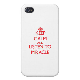 Keep Calm and listen to Miracle Cases For iPhone 4
