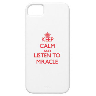 Keep Calm and listen to Miracle iPhone 5 Cover
