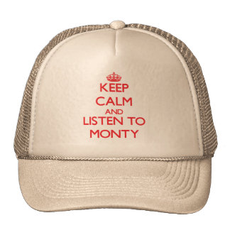 Keep Calm and Listen to Monty Mesh Hats