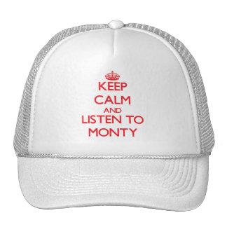 Keep Calm and Listen to Monty Trucker Hats