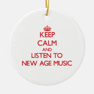Keep calm and listen to NEW AGE MUSIC Ornaments