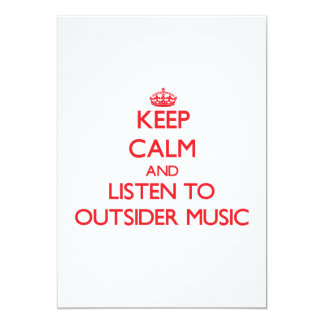 Keep calm and listen to OUTSIDER MUSIC Personalized Announcement