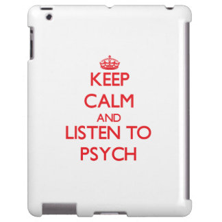 Keep calm and listen to PSYCH