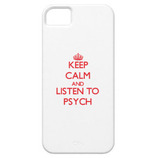 Keep calm and listen to PSYCH iPhone 5/5S Cases