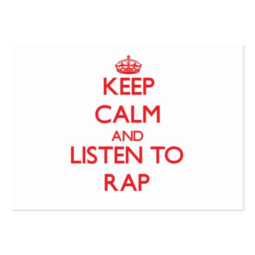 Keep calm and listen to RAP Business Card