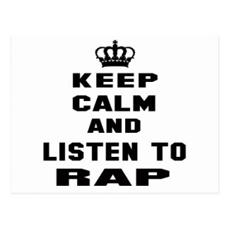Keep calm and listen to Rap Postcard
