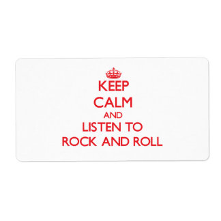 Keep calm and listen to ROCK AND ROLL Personalized Shipping Labels