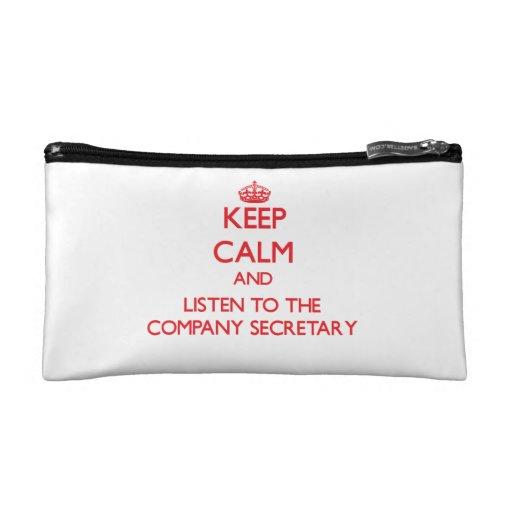 Keep Calm and Listen to the Company Secretary Makeup Bags