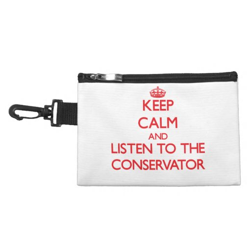 Keep Calm and Listen to the Conservator Accessory Bag