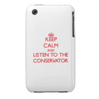 Keep Calm and Listen to the Conservator iPhone 3 Cases