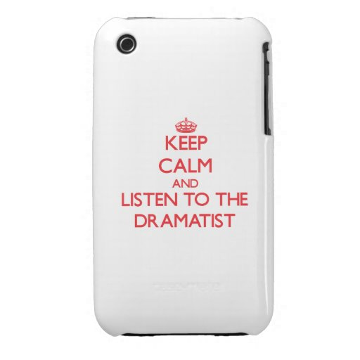 Keep Calm and Listen to the Dramatist iPhone 3 Cases