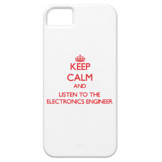 Keep Calm and Listen to the Electronics Engineer iPhone 5 Cases