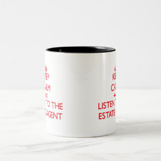 Keep Calm and Listen to the Estate Agent Two-Tone Coffee Mug