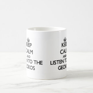 Keep calm and Listen to the Geckos Classic White Coffee Mug