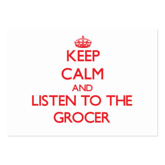 Keep Calm and Listen to the Grocer Business Card