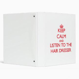 Keep Calm and Listen to the Hair Dresser Vinyl Binders