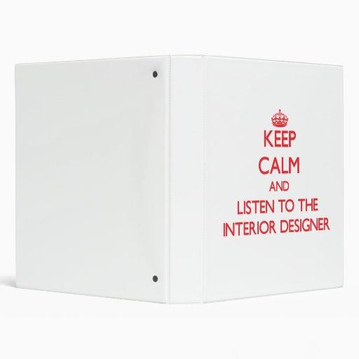 Keep Calm and Listen to the Interior Designer Vinyl Binders