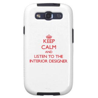 Keep Calm and Listen to the Interior Designer Samsung Galaxy S3 Case