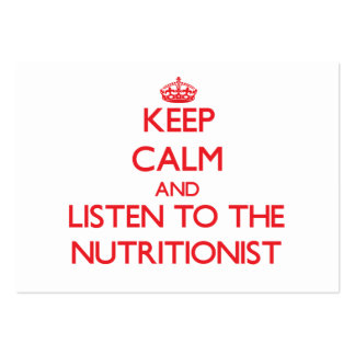 Keep Calm and Listen to the Nutritionist Business Card Templates