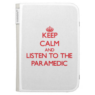 Keep Calm and Listen to the Paramedic Kindle Keyboard Covers