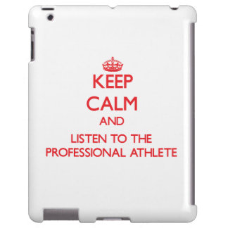 Keep Calm and Listen to the Professional Athlete