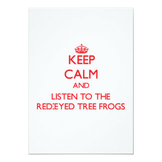 Keep calm and listen to the Red-Eyed Tree Frogs Custom Announcement