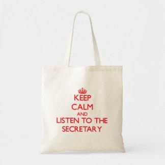 Keep Calm and Listen to the Secretary Bag