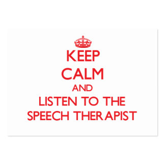 Keep Calm and Listen to the Speech Therapist Pack Of Chubby Business Cards