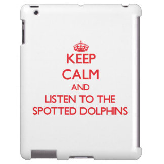 Keep calm and listen to the Spotted Dolphins