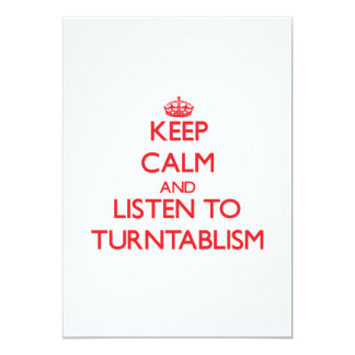 Keep calm and listen to TURNTABLISM Card