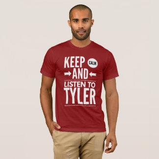 Keep Calm and listen to Tyler T-Shirt