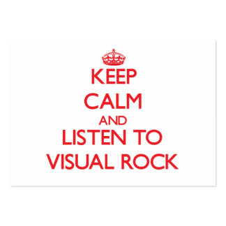 Keep calm and listen to VISUAL ROCK Business Card Templates