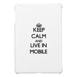 Keep Calm and live in Mobile Case For The iPad Mini