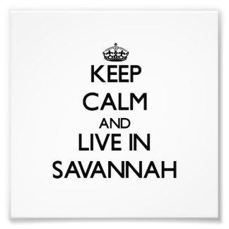 Keep Calm and live in Savannah Photo