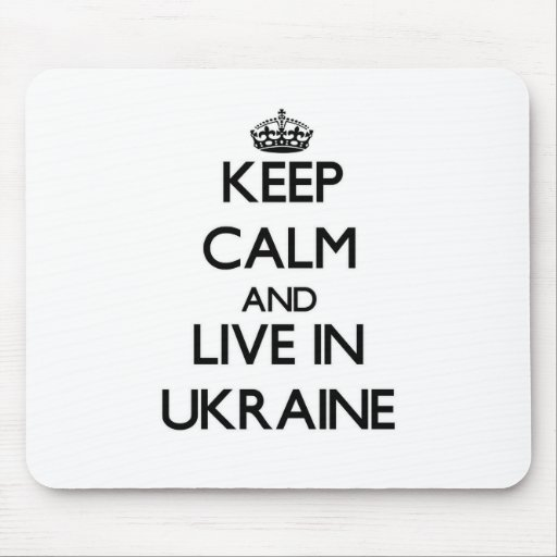 Keep Calm and Live In Ukraine Mouse Pad