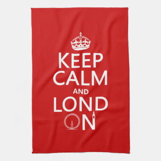 Keep Calm and Lond On (London) Kitchen Towel