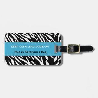 Keep Calm and Look On Zebra Print Luggage Tags
