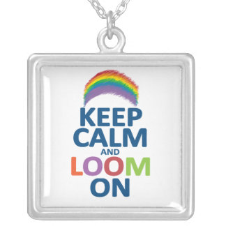 KEEP CALM AND LOOM ON RAINBOW SILVER PLATED NECKLACE