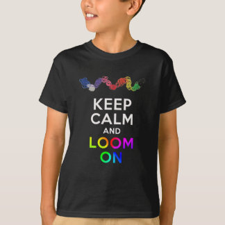 Keep Calm and Loom on Shirt .png