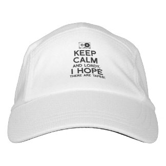 Keep Calm and Lordy I hope there are tapes - - .pn Hat