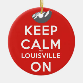 Keep Calm and Louisville On Louisville, Colorado Round Ceramic Ornament