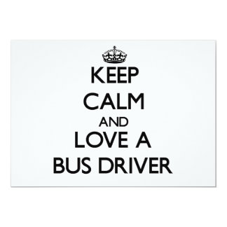 """Keep Calm and Love a Bus Driver 5"""" X 7"""" Invitation Card"""